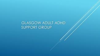 Glasgow Adult ADHD